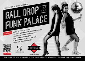 The Trestle Inn Presents: Ball Drop at The Funk Palace