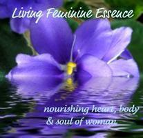 Free Replay: Living Feminine Essence Teleseminar
