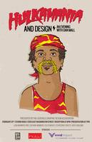 Hulkamania & Design: An Evening with Dan Mall