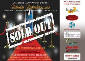EPNET 2012 Legacy Award Dinner -  (SOLD OUT!)