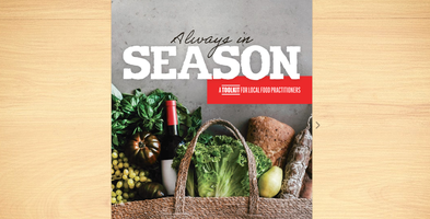 Always in Season: A Toolkit for Local Food...
