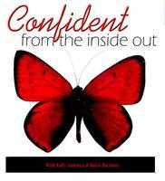 Confident! From the Inside Out...