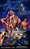 """Cameo's 12th Annual 50 Man """"Fantasy Strip Cruise"""""""