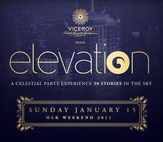 ELEVATION • SUNDAY JAN.15 • CLUB 50 at The Viceroy...