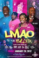 "Killa Cam's Comedy Series Presents ""LMAO in the Bronx!"""
