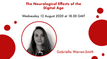 The Neurological Effects of the Digital Age