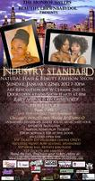 Industry Standard Natural Hair & Beauty Fashion Show...