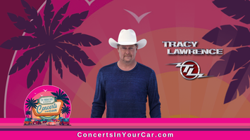 Concerts In Your Car - TRACY LAWRENCE