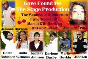 Love Found Me Stage Production