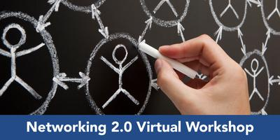Networking 2.0 Virtual Workshop