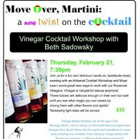 Artisanal Vinegar Cocktail Workshop with Beth Sadowsky