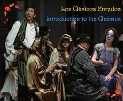 Los Clásicos Enredos / Introduction to the Classics