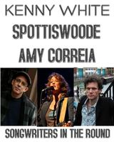 Songwriters in the Round: Jonathan Spottiswoode, Amy...