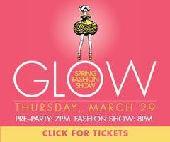 GLOW: Spring Fashion Show