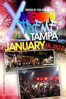NEON XTREME Invades TAMPA, FL( Jan. 15th, 2012)