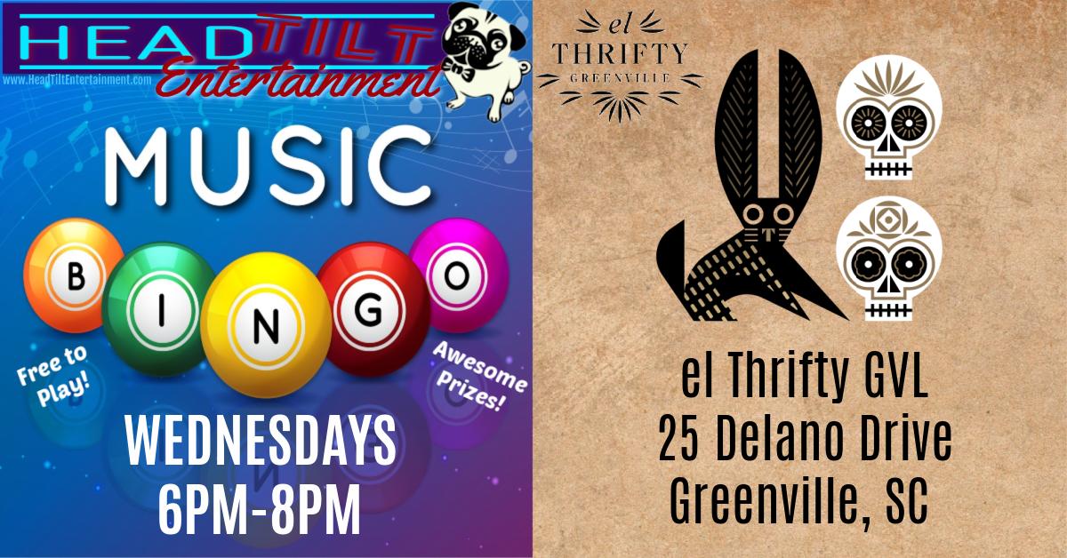 Music Bingo at el Thrifty- Greenville, SC