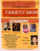 Where's Daddy Fundraiser Variety Show!
