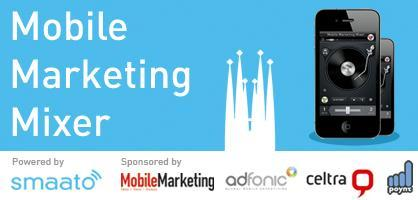 Mobile Marketing Mixer // During Mobile World Congress...