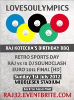LOVESOULYMPICS - Raj Kotecha's Birthday Sports Day!