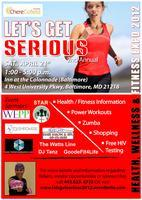 """""""Lets Get Serious"""" 2nd Annual Health, Wellness, &..."""