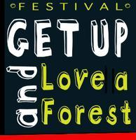 Get Up! Love a Forest Fest