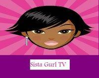 Sista Gurl TV Live Forum