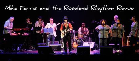 Mike Farris and the Roseland Rhythm Revue with Special...