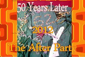 The After Party.  Fifty Years Later.