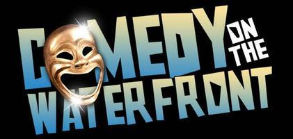 Comedy On The Waterfront - MLK Weekend  No Work Monday
