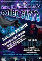 Save The Date & Let's Roller Skate Bus Trip--Sat. Jan...