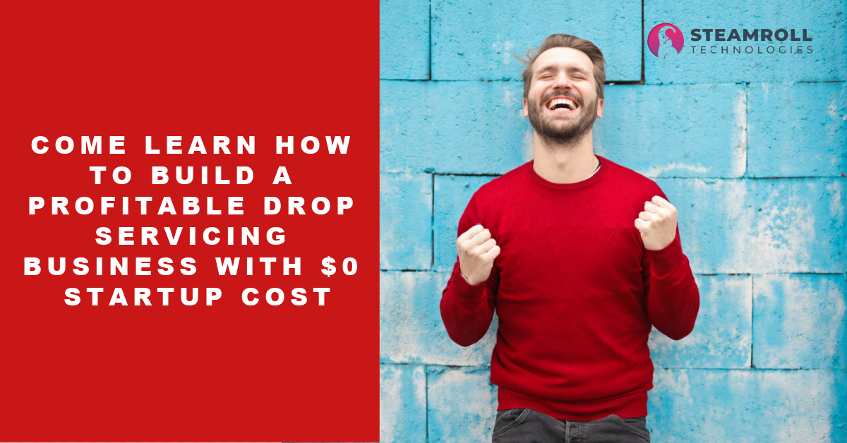 Launch a drop servicing business without any startup cost.