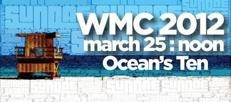 Sundae WMC '12 @ Ocean's Ten