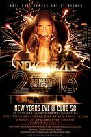 CLUB 58 NEW YEARS EVE 2013 EXLCUSIVE TILL 2AM!