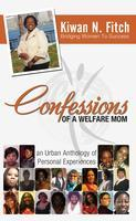 Confessions of a Welfare Mom Present: BEYOND WELFARE:...