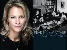 Lecture: Alexandra Styron on READING MY FATHER
