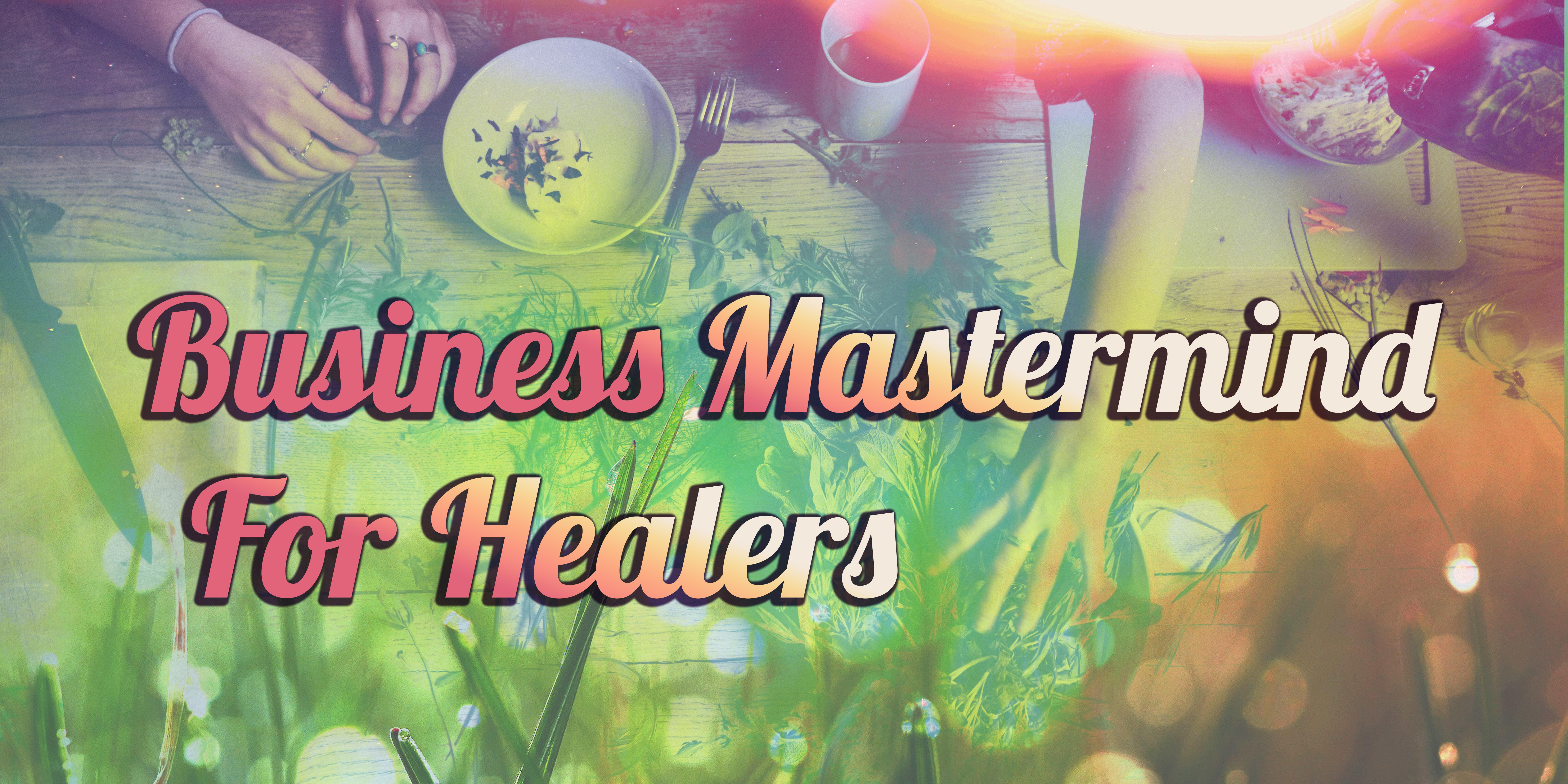 Business Mastermind for Healers