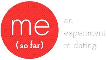 Me So Far: 'Newly Single and Ready to Mingle'