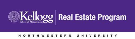Kellogg Real Estate Program. 5th Annual Distinguished...