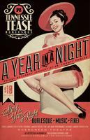 A Year in a Night with Tennessee Tease Burlesque & the...