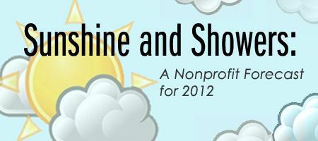 Sunshine and Showers: A Nonprofit Forecast for 2012