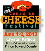 2013 Great Canadian Cheese Festival - Earlybird Ticket Sale