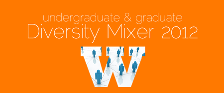 Undergraduate & Graduate Diversity Mixer 2012