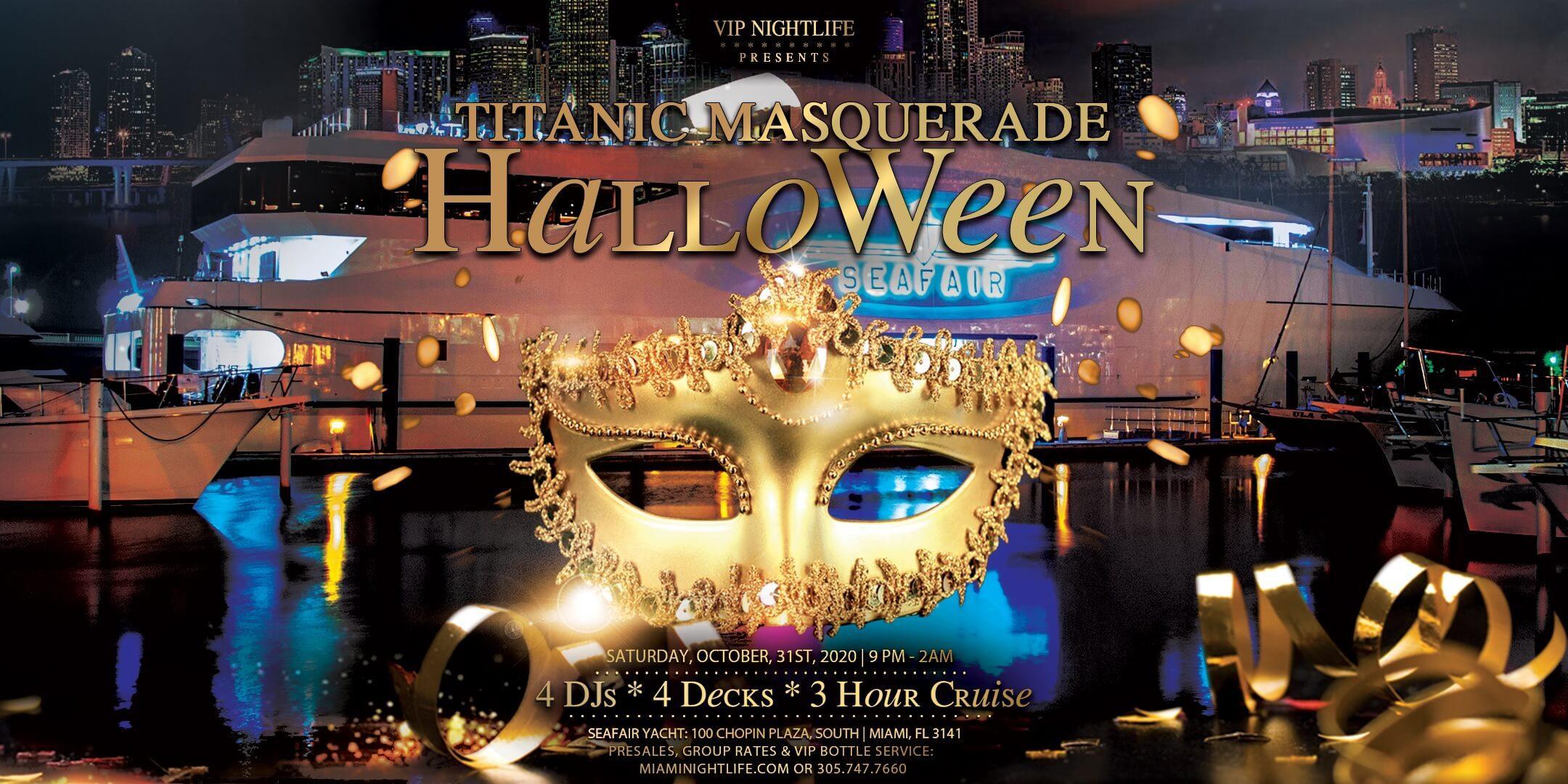 Miami Halloween Parties 2020 Miami Halloween Party Cruise   Titanic Masquerade Costume Party