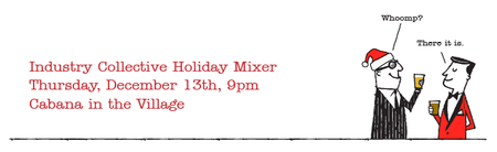 Industry Collective Holiday Mixer 2012