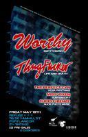 Refuge presents: Worthy (DirtyBird) ThugFucker (Life &...
