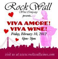 Rock Wall Wine Company presents: Viva Amore! Viva Wine!