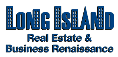Long Island Real Estate & Business Renaissance