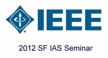 IEEE  SF / IAS  Power Engineering Seminar