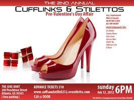 The 2nd Annual Cufflink's & Stiletto's Pre Valentine's...