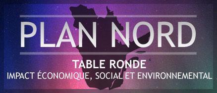 Conférence: PLAN NORD / Impact économique, social et...